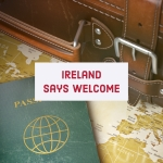 Ireland Says Welcome